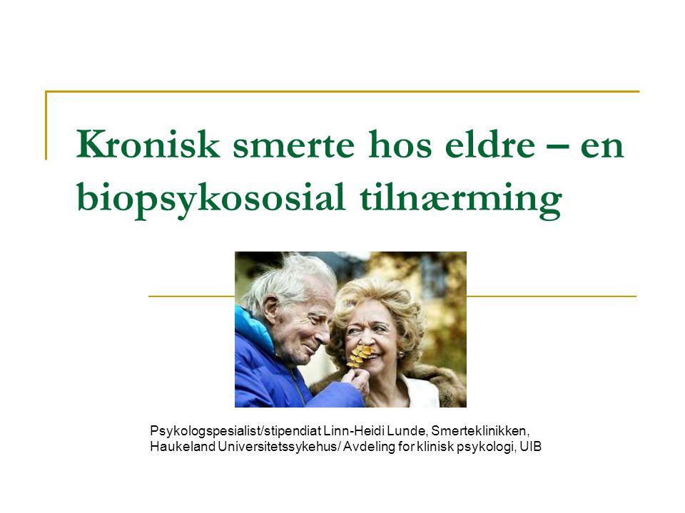 Kronisk smerte hos eldre – en biopsykososial tilnærming