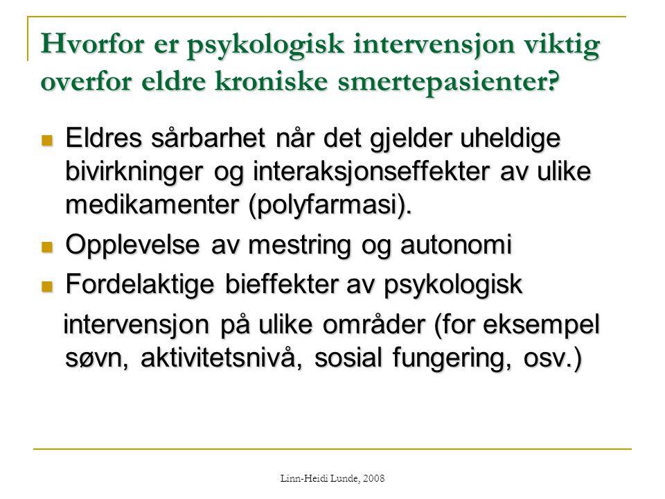 Hvorfor er psykologisk intervensjon viktig overfor eldre kroniske smertepasienter