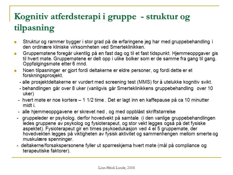 Kognitiv atferdsterapi i gruppe - struktur og tilpasning