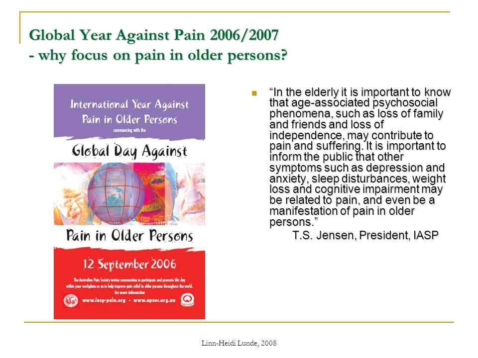 Global Year Against Pain 2006/ why focus on pain in older persons