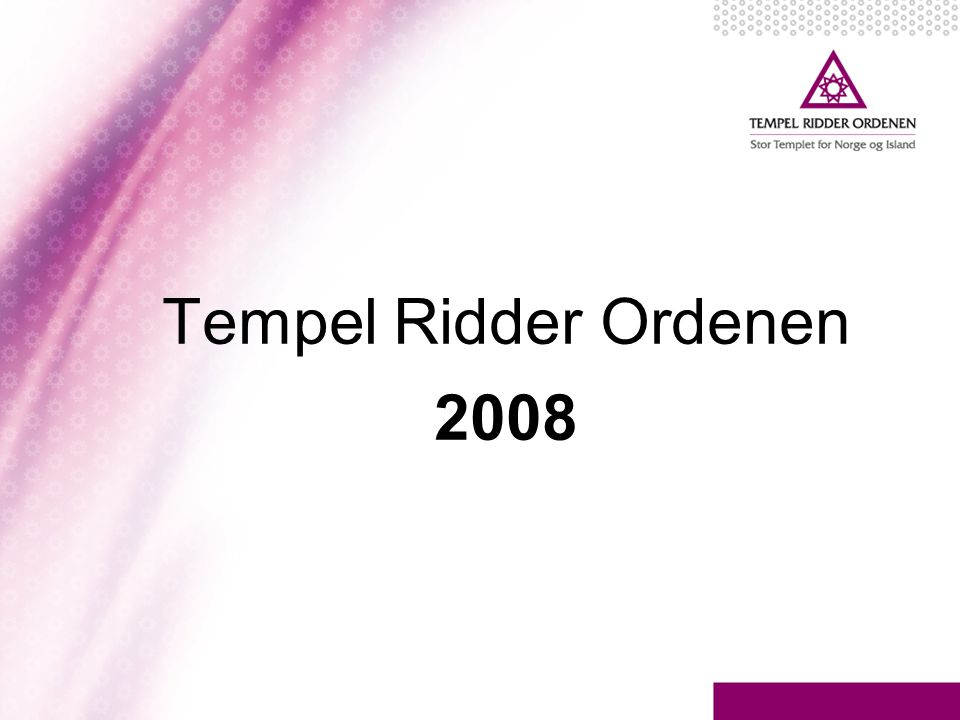 Tempel Ridder Ordenen 2008