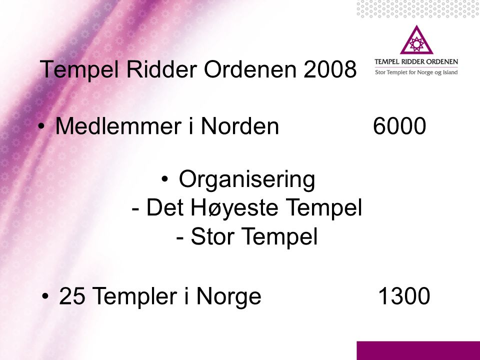 Organisering - Det Høyeste Tempel - Stor Tempel
