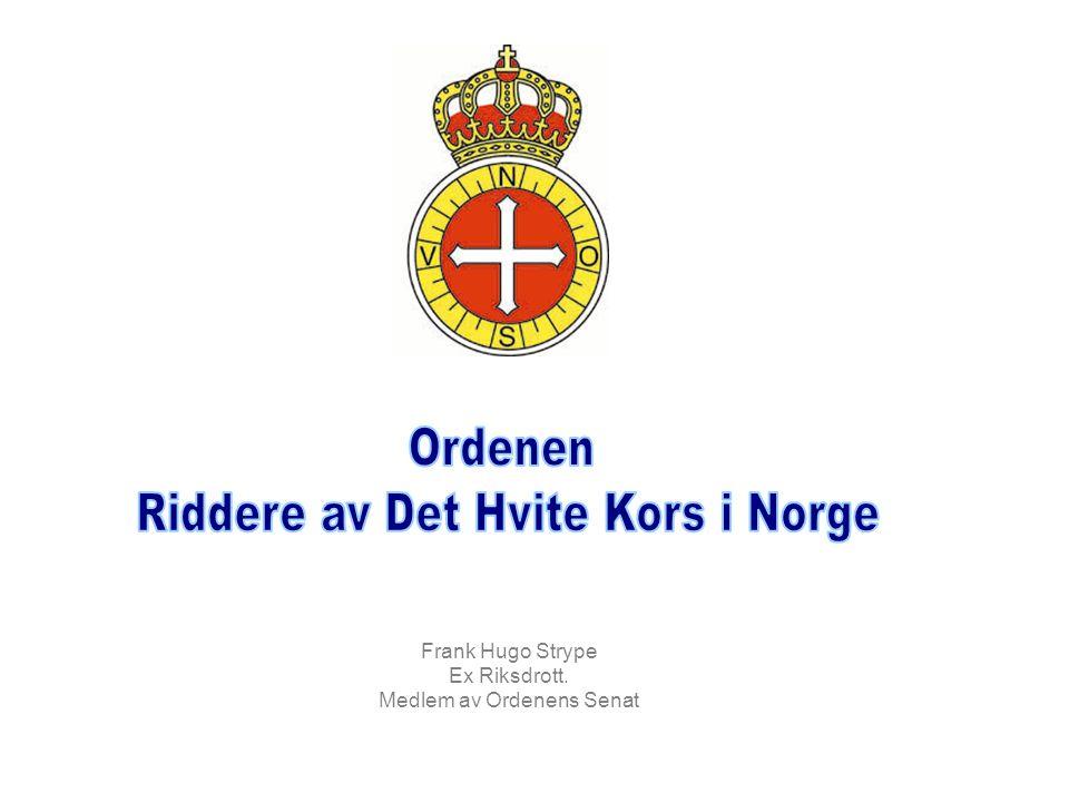 Riddere av Det Hvite Kors i Norge