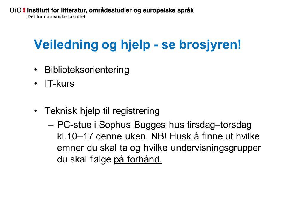 Veiledning og hjelp - se brosjyren!