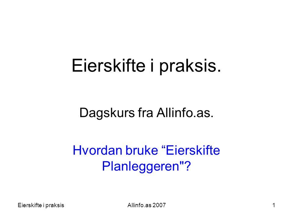 Dagskurs fra Allinfo.as. Hvordan bruke Eierskifte Planleggeren
