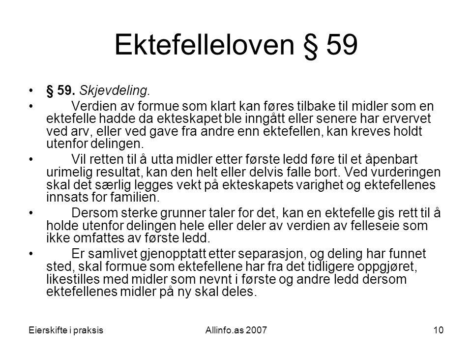 Ektefelleloven § 59 § 59. Skjevdeling.
