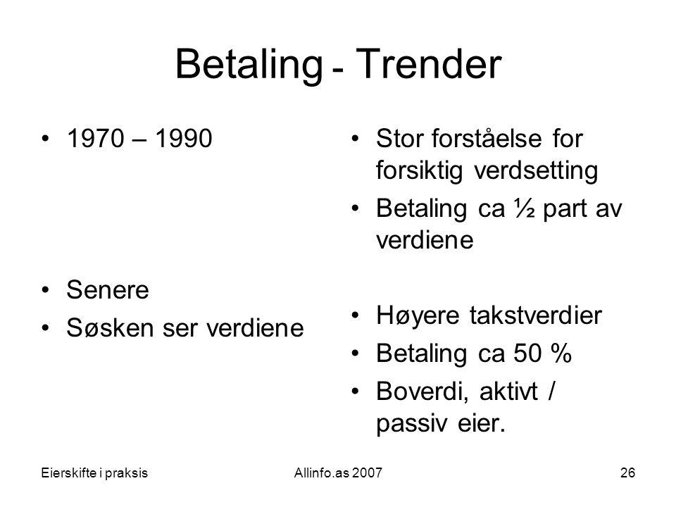 Betaling ـ Trender 1970 – 1990 Senere Søsken ser verdiene