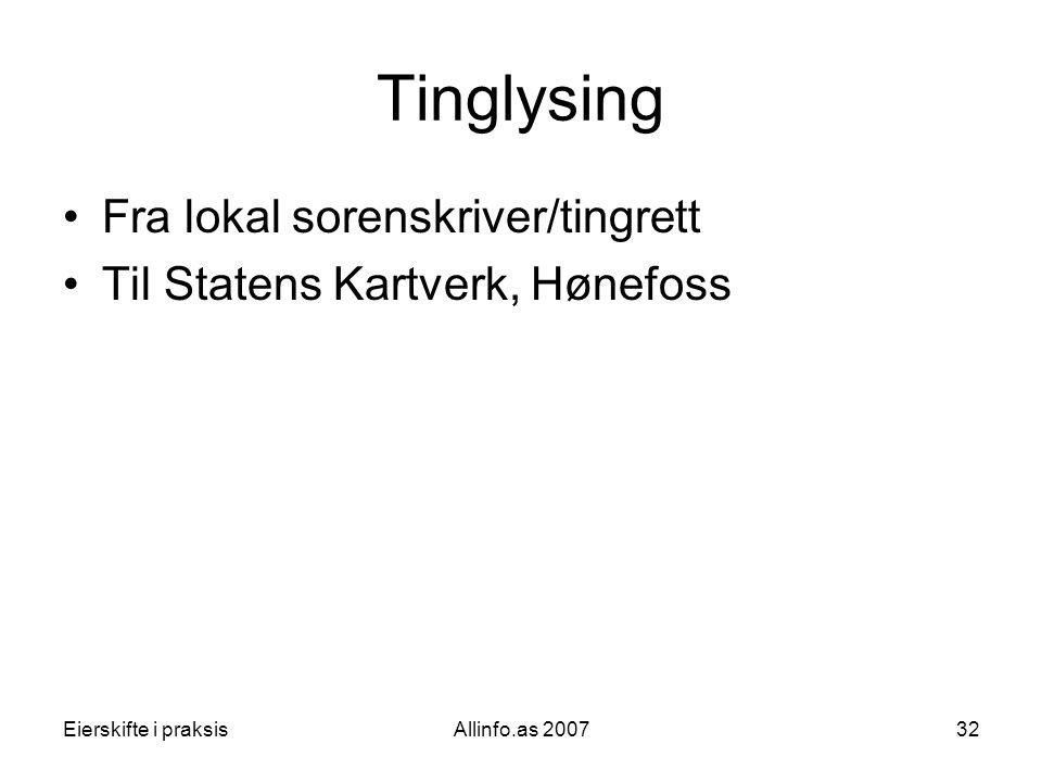 Tinglysing Fra lokal sorenskriver/tingrett
