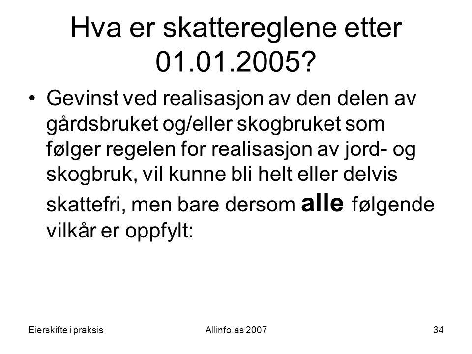 Hva er skattereglene etter 01.01.2005