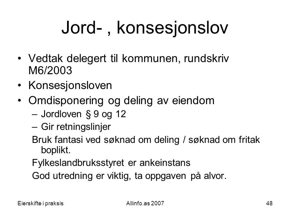Jord- , konsesjonslov Vedtak delegert til kommunen, rundskriv M6/2003