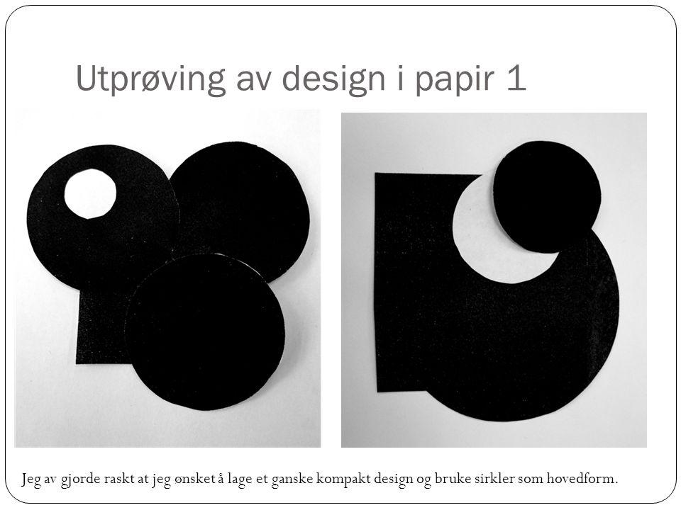 Utprøving av design i papir 1
