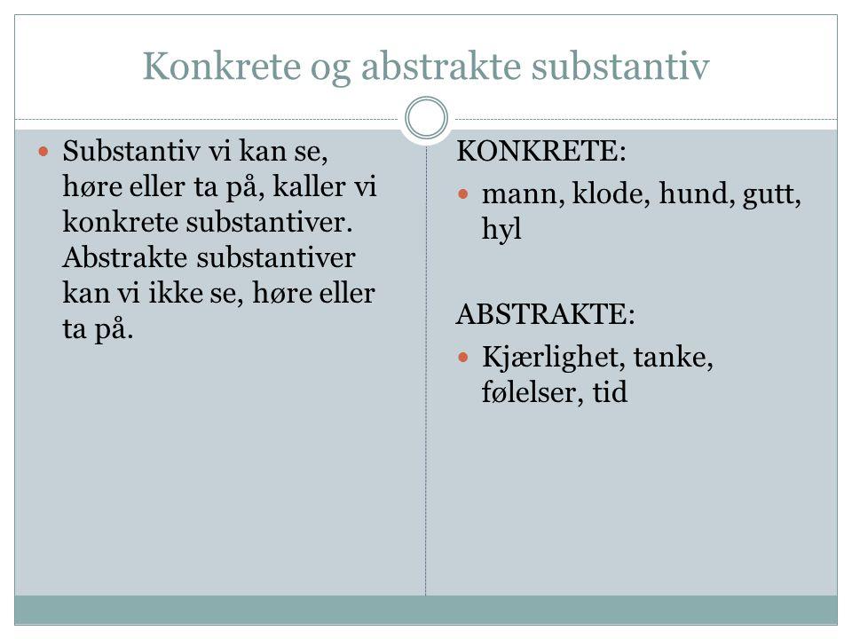 Konkrete og abstrakte substantiv