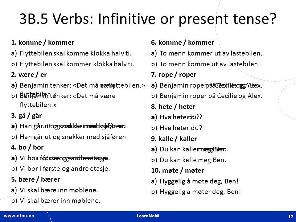 3B.5 Verbs: Infinitive or present tense