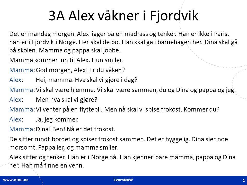 3A Alex våkner i Fjordvik
