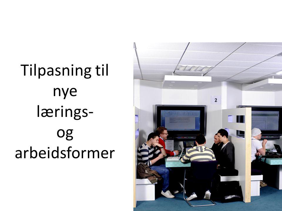 Tilpasning til nye lærings- og arbeidsformer