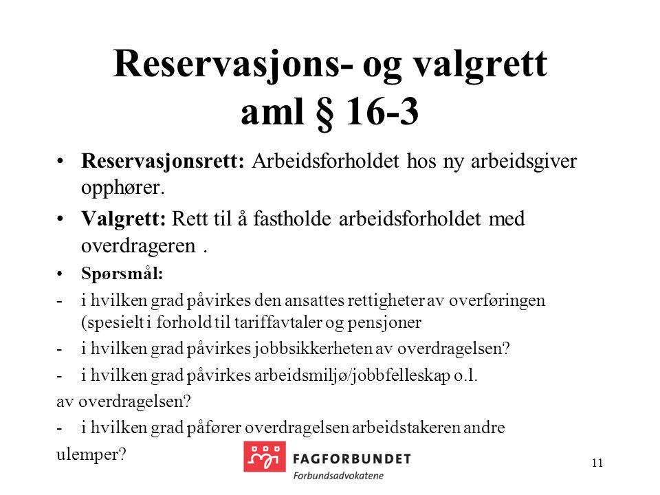 Reservasjons- og valgrett aml § 16-3