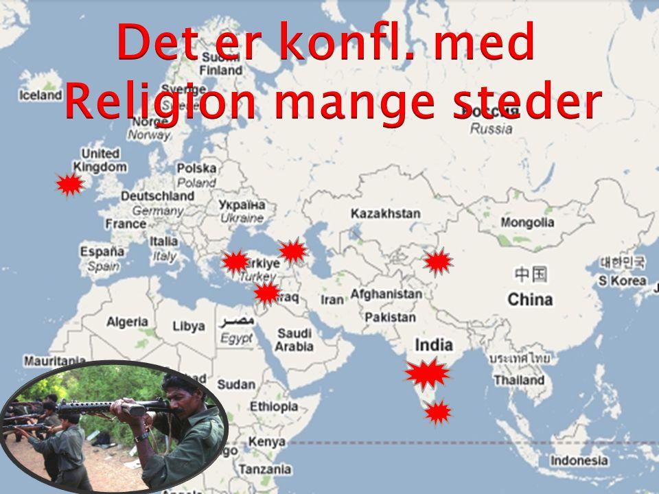 Det er konfl. med Religion mange steder