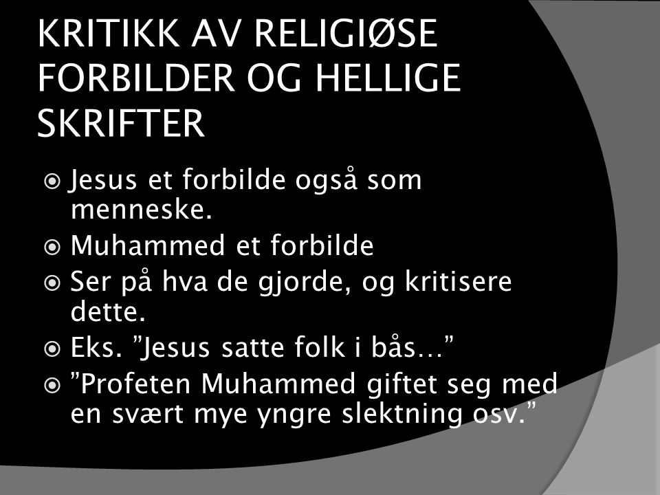 KRITIKK AV RELIGIØSE FORBILDER OG HELLIGE SKRIFTER