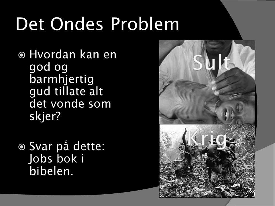 Sult Krig Det Ondes Problem