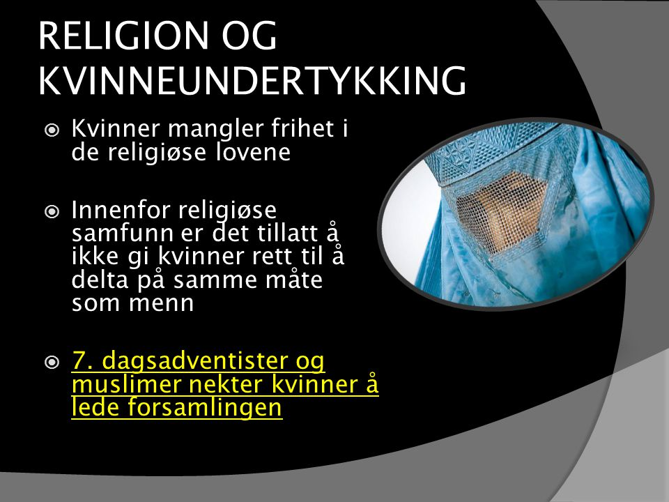 RELIGION OG KVINNEUNDERTYKKING