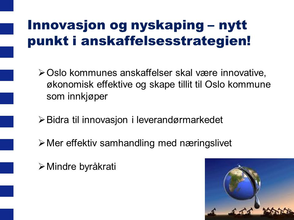 Innovasjon og nyskaping – nytt punkt i anskaffelsesstrategien!
