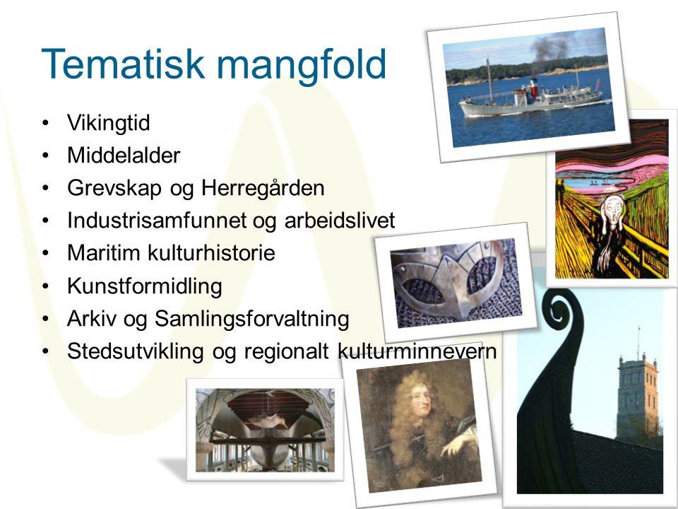 Tematisk mangfold Vikingtid Middelalder Grevskap og Herregården
