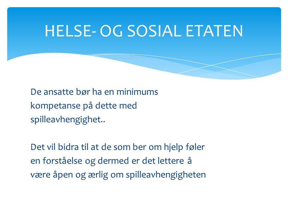 HELSE- OG SOSIAL ETATEN