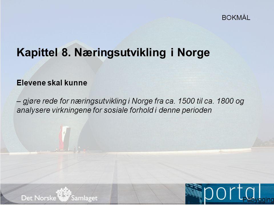 Kapittel 8. Næringsutvikling i Norge