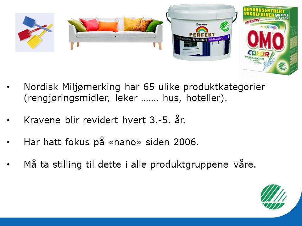 Nordisk Miljømerking har 65 ulike produktkategorier (rengjøringsmidler, leker ……. hus, hoteller).