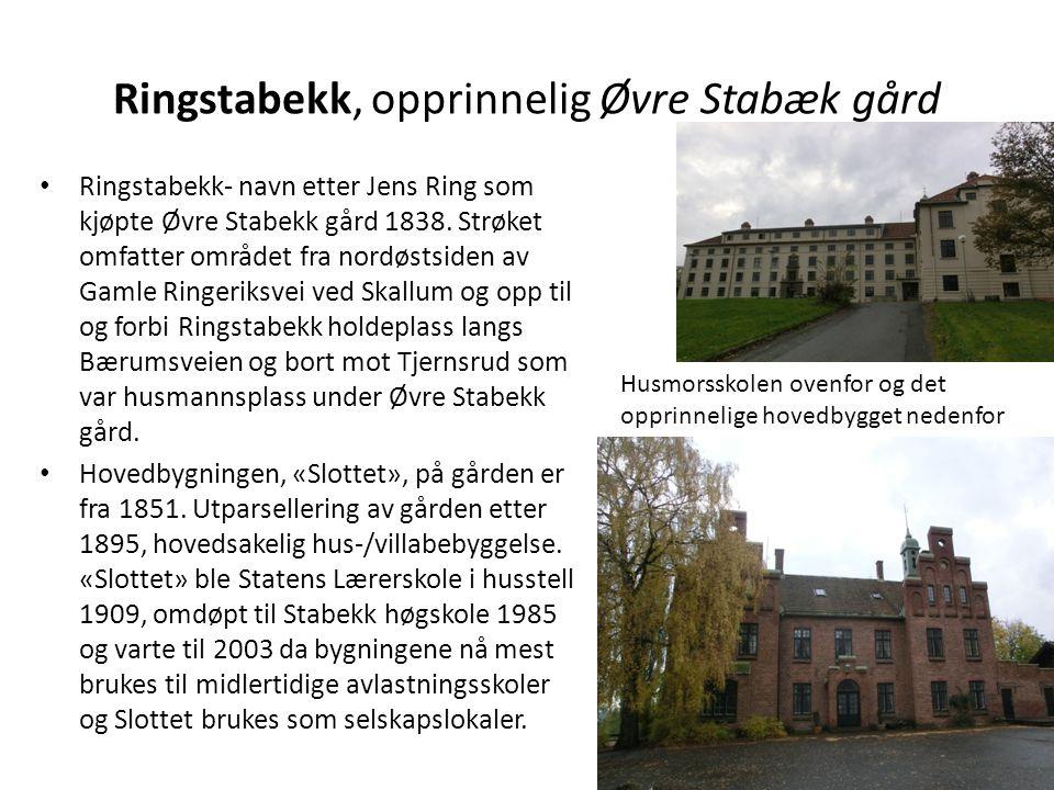 Ringstabekk, opprinnelig Øvre Stabæk gård