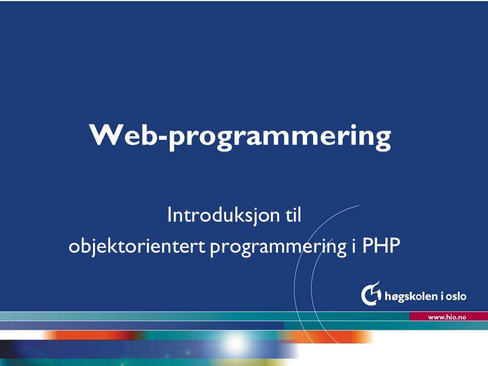 Introduksjon til objektorientert programmering i PHP