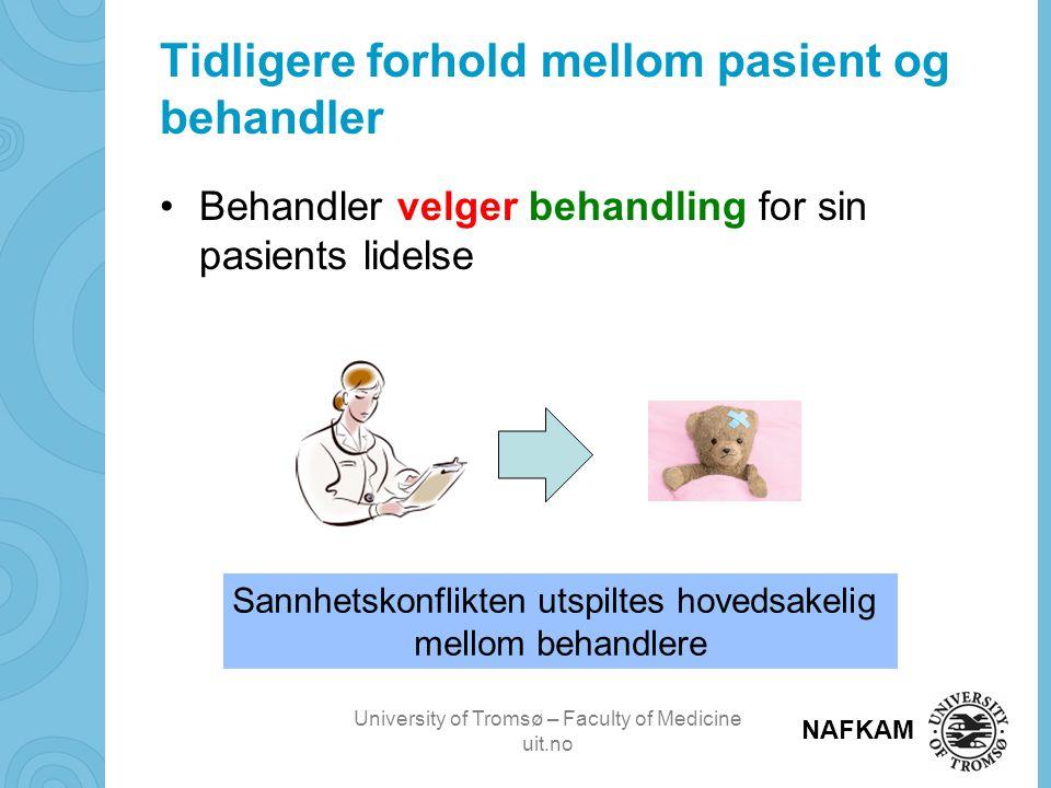 Tidligere forhold mellom pasient og behandler