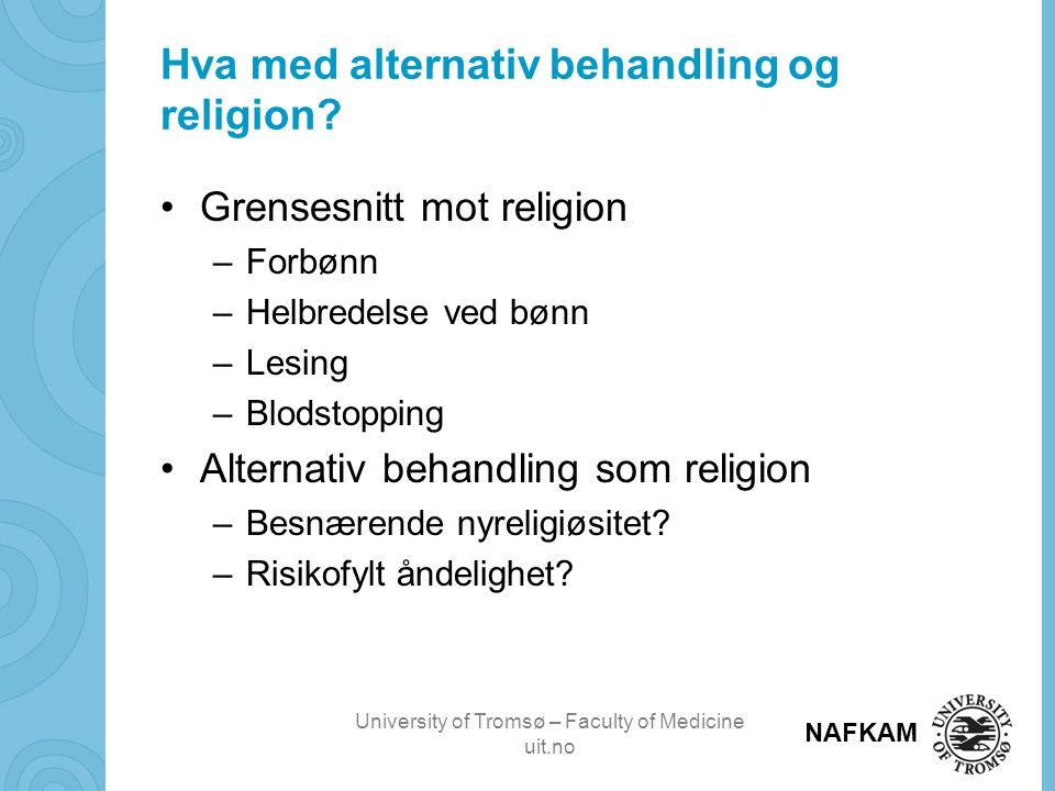 Hva med alternativ behandling og religion