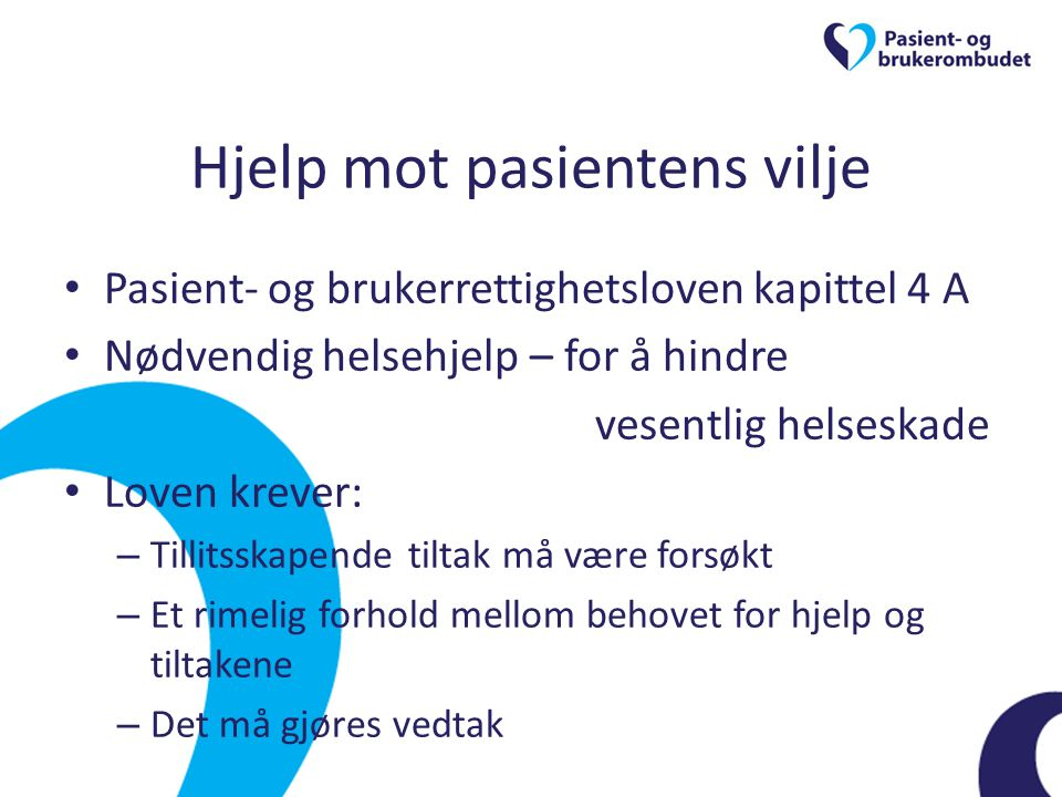 Hjelp mot pasientens vilje