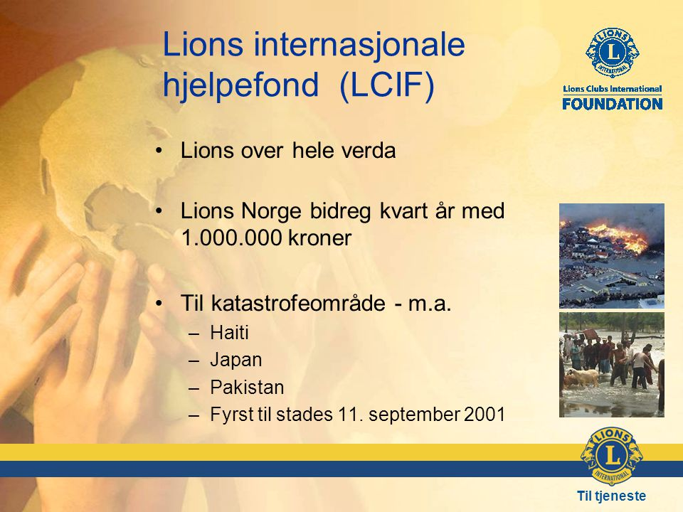 Lions internasjonale hjelpefond (LCIF)
