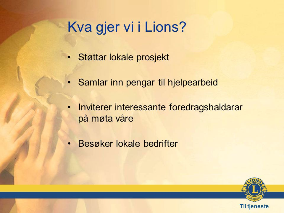 Kva gjer vi i Lions Støttar lokale prosjekt