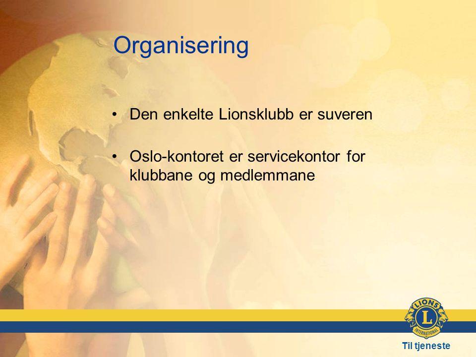 Organisering Den enkelte Lionsklubb er suveren