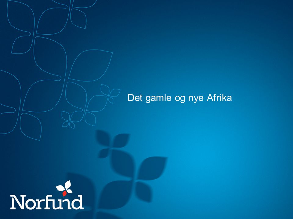 Det gamle og nye Afrika