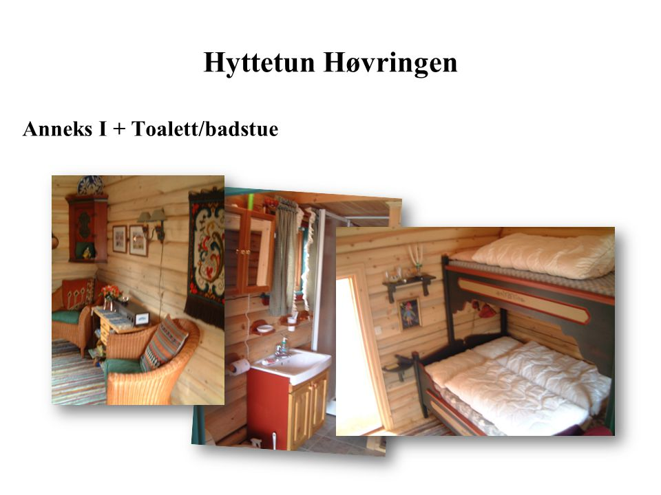 Hyttetun Høvringen Anneks I + Toalett/badstue