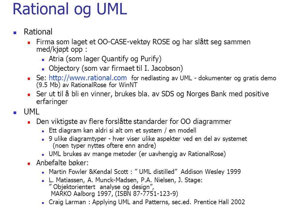 Rational og UML Rational UML