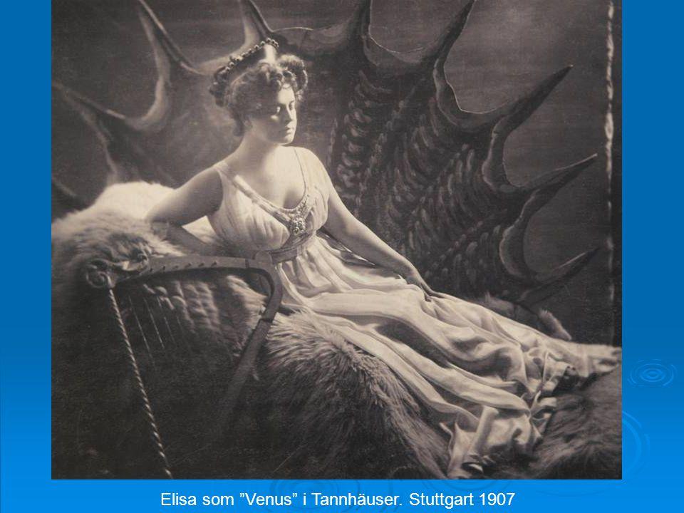 Elisa som Venus i Tannhäuser. Stuttgart 1907