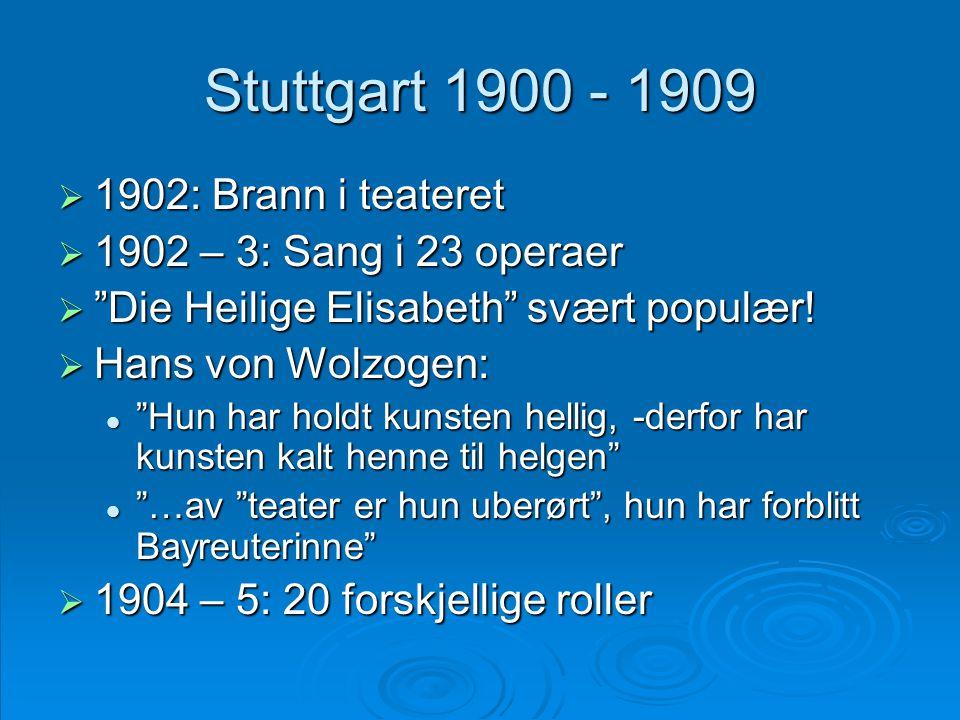 Stuttgart 1900 - 1909 1902: Brann i teateret