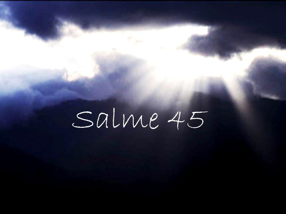 Salme 45