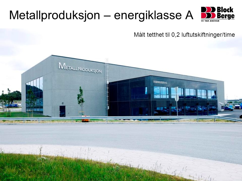 Metallproduksjon – energiklasse A