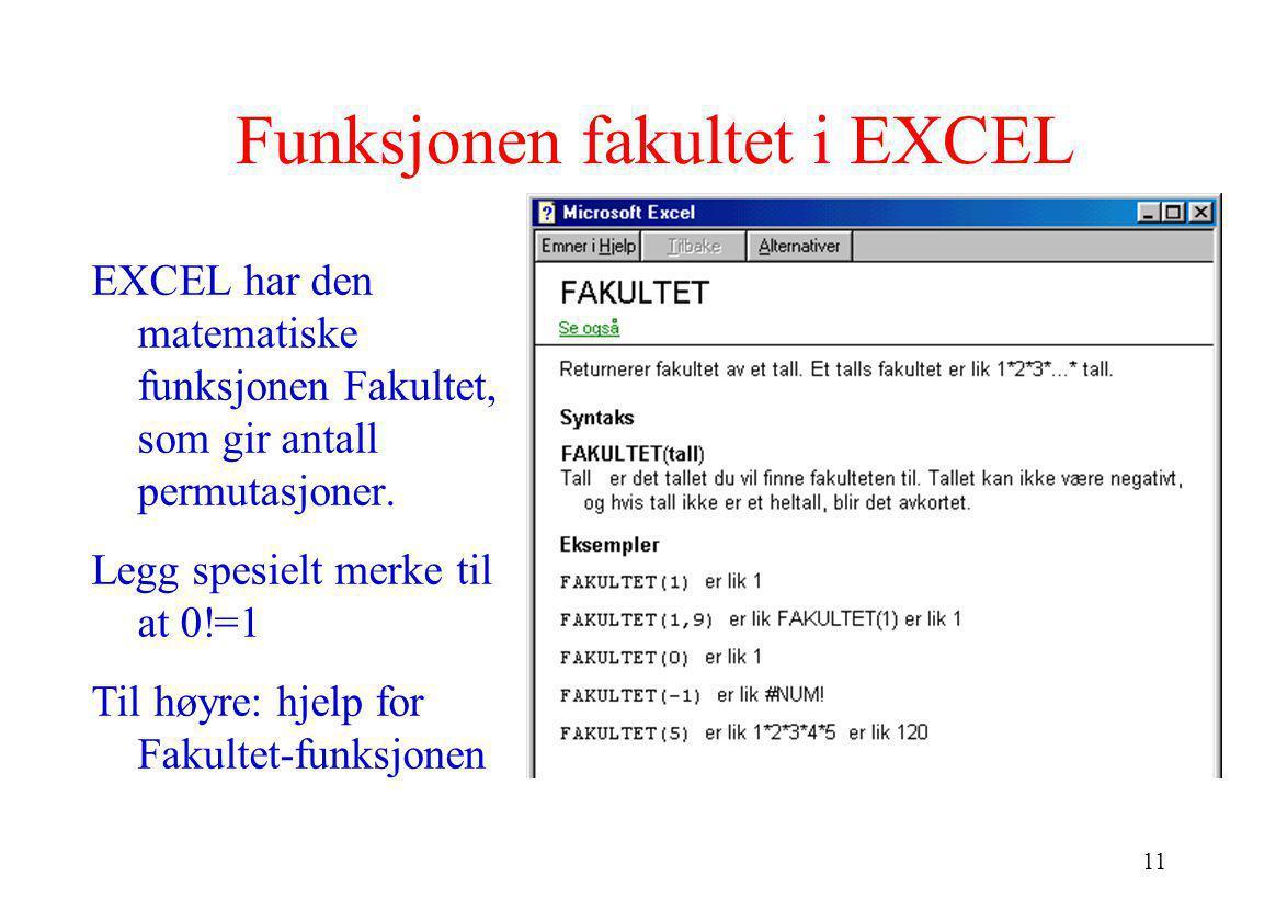 Funksjonen fakultet i EXCEL