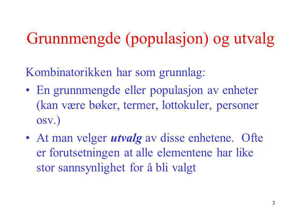 Grunnmengde (populasjon) og utvalg