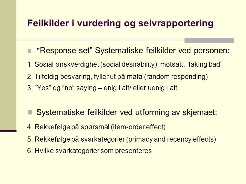 Feilkilder i vurdering og selvrapportering