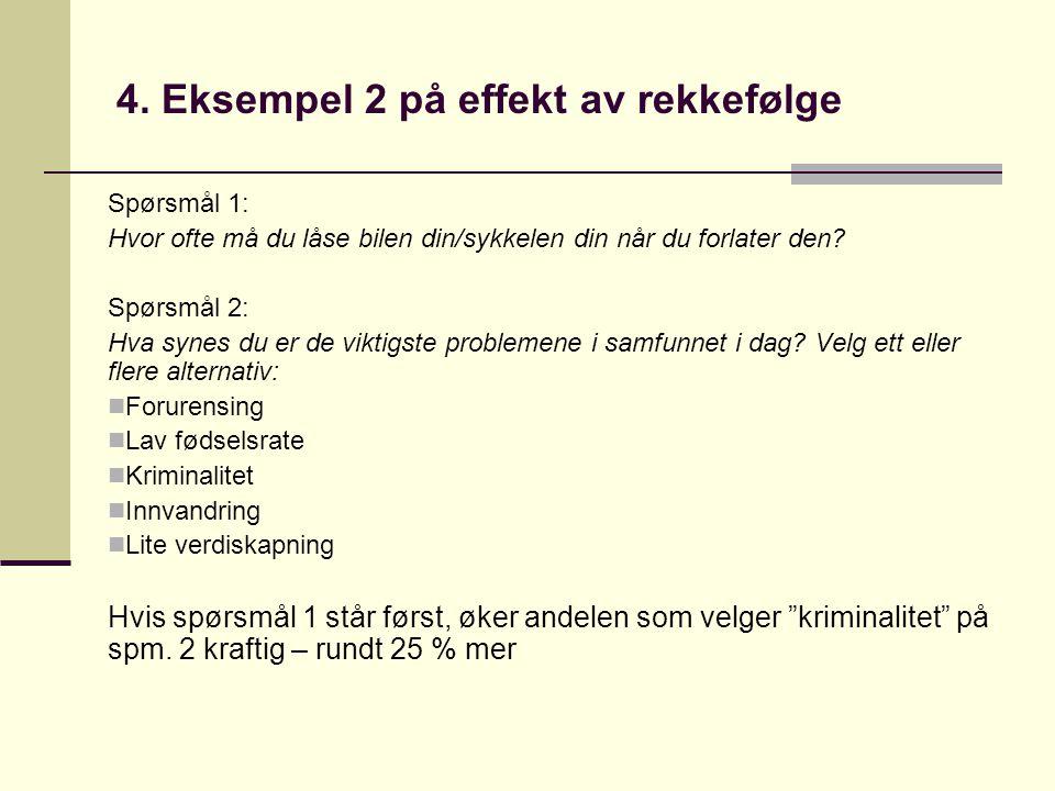 4. Eksempel 2 på effekt av rekkefølge