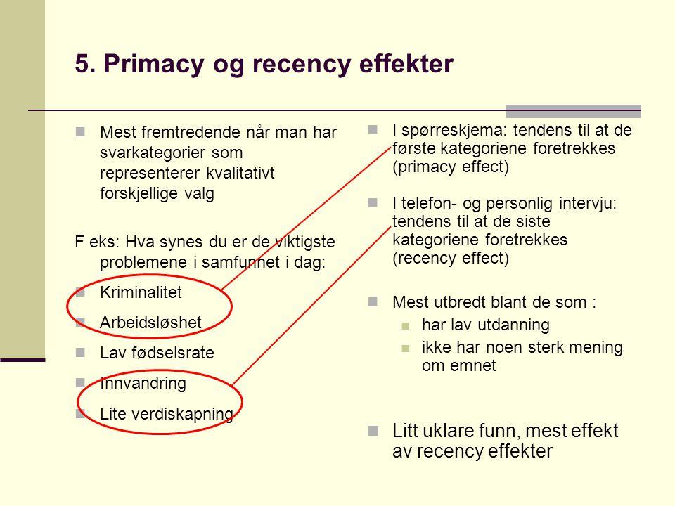 5. Primacy og recency effekter