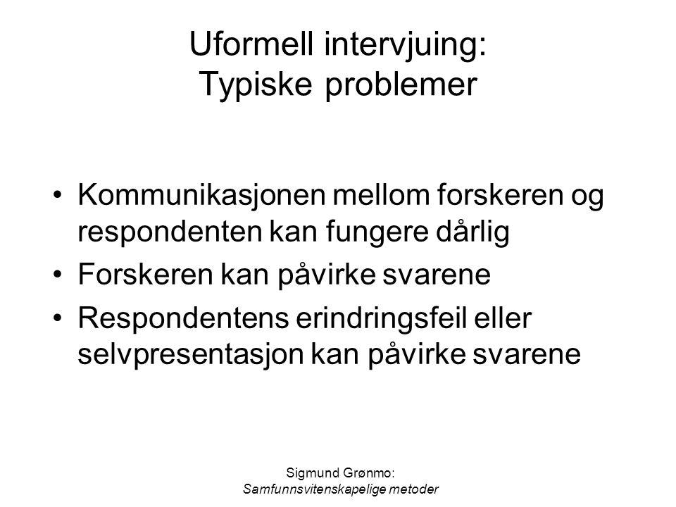 Uformell intervjuing: Typiske problemer
